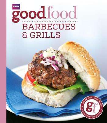 Good Food: Barbecues and Grills book