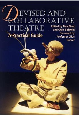 Devised and Collaborative Theatre by Tina Bicat