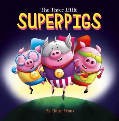 Three Little Superpigs book
