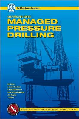 Managed Pressure Drilling by Jim Hughes