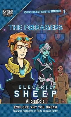 The Foragers: Electric Sheep (Super Science Showcase) book