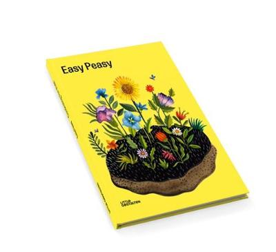 Easy Peasy: Gardening with Kids by Little Gestalten