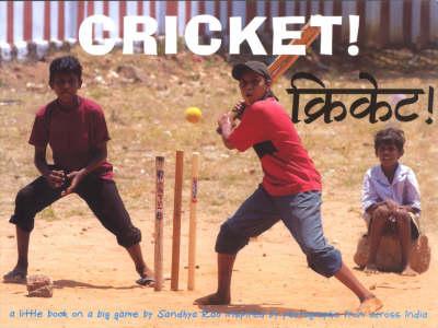 Cricket by Sandhya Rao