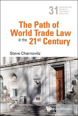 Path Of World Trade Law In The 21st Century, The book