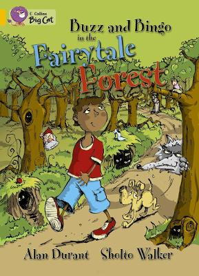 Buzz and Bingo in the Fairytale Forest by Alan Durant