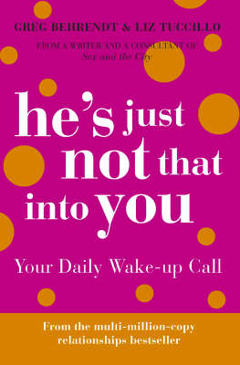 He's Just Not That Into You: Your Daily Wake-up Call by Liz Tuccillo