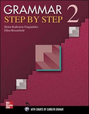 Grammar Step by Step 2 Teacher's Manual by Helen Kalkstein Fragiadakis