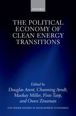 The Political Economy of Clean Energy Transitions book
