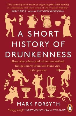 Short History of Drunkenness book