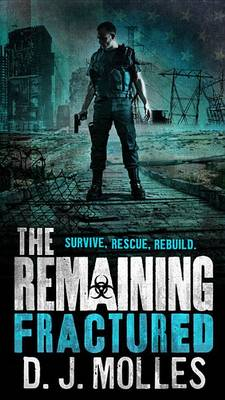 The Remaining by D J Molles
