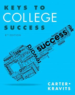 Keys to College Success by Carol J. Carter