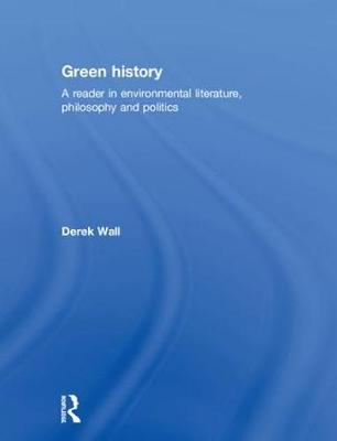 Green History by Derek Wall