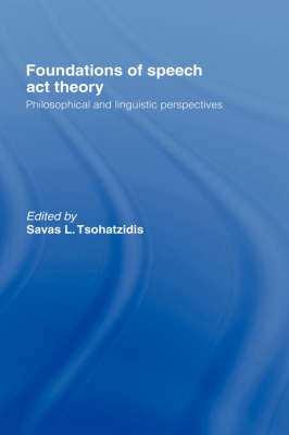 Foundations of Speech Act Theory book