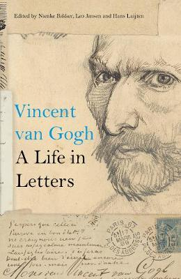 Vincent van Gogh: A Life in Letters book