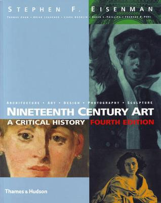 Nineteenth Century Art by Stephen F Eisenman