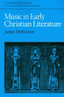Music in Early Christian Literature by James W. McKinnon
