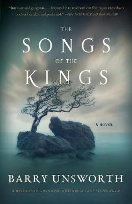Songs of the Kings by Barry Unsworth