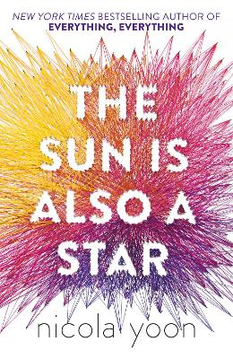 Sun is also a Star by Nicola Yoon