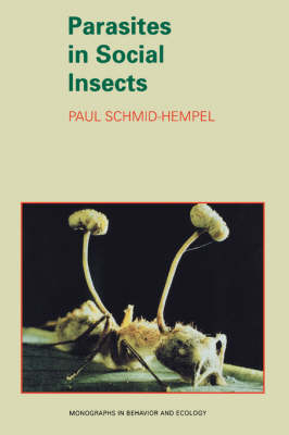 Parasites in Social Insects by Paul Schmid-Hempel