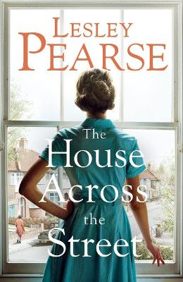 House Across the Street by Lesley Pearse
