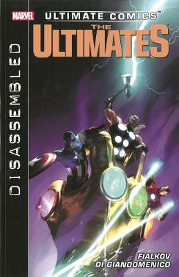Ultimate Comics Ultimates Ultimate Comics Ultimates: Disassembled Disassembled Volume 2 by Sam Humphries