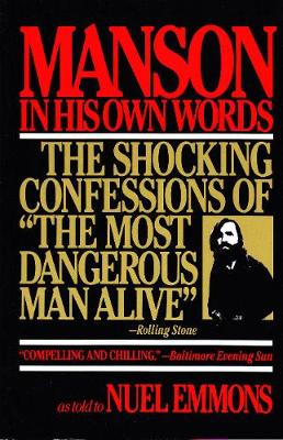 Manson in His Own Words by Nuel Emmons