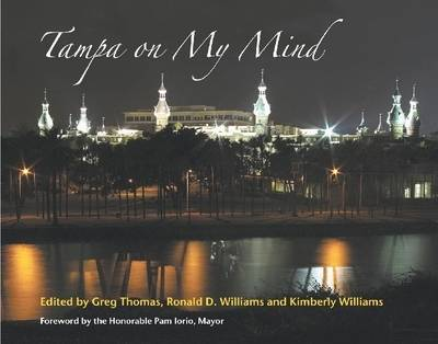 Tampa on My Mind by Greg Thomas