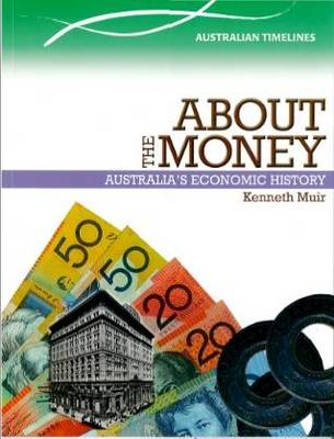 About The Money by Kenneth Muir
