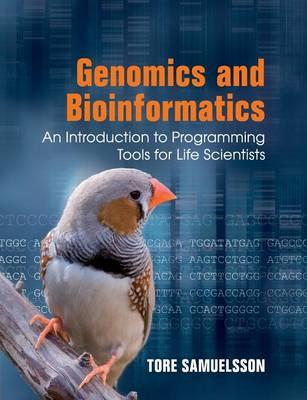 Genomics and Bioinformatics by Tore Samuelsson