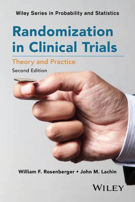 Randomization in Clinical Trials by William F. Rosenberger