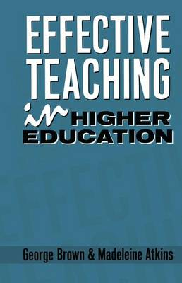 Effective Teaching in Higher Education by Madeleine J. Atkins