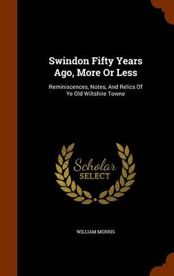 Swindon Fifty Years Ago, More or Less book