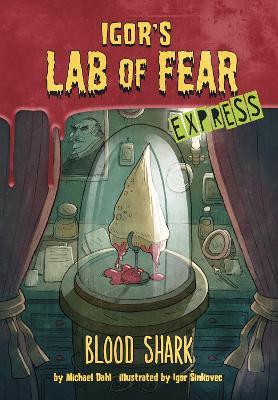Blood Shark! - Express Edition by Michael Dahl