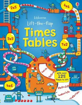Lift the Flap Times Tables Book by Rosie Dickins