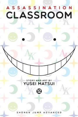 Assassination Classroom, Vol. 12 by Yusei Matsui