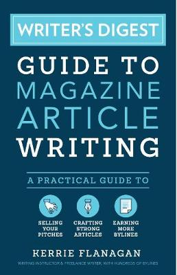 Writer's Digest Guide to Magazine Article Writing book