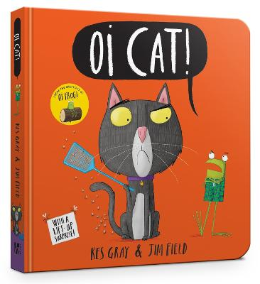 Oi Cat! Board Book by Kes Gray