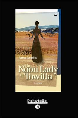 The Noon Lady of Towitta by Patricia Sumerling