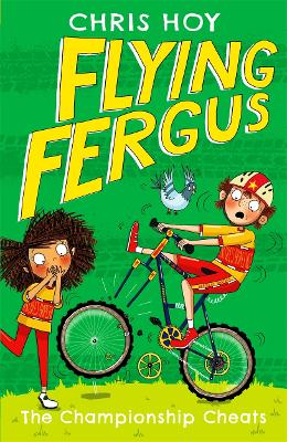 Flying Fergus 4: The Championship Cheats by Sir Chris Hoy