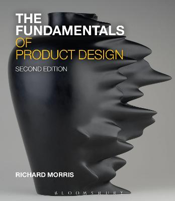 The Fundamentals of Product Design by Richard Morris