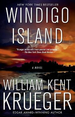 Windigo Island: A Novel by William Kent Krueger