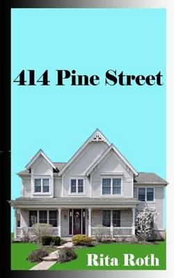 414 Pine Street by Rita Roth
