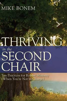 Thriving in the Second Chair by Mike Bonem