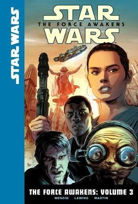 Force Awakens: Volume 3 book