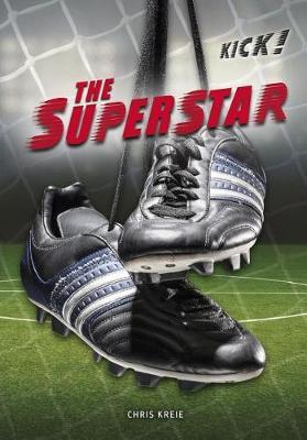 The Superstar by Chris Kreie