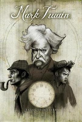 Mark Twain's Tales Of Mystery by Mark Twain
