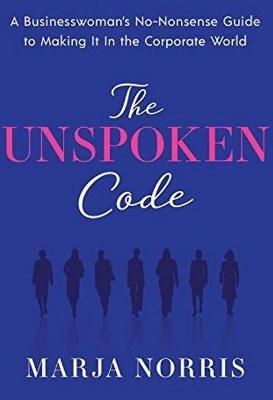 The Unspoken Code by Marja L. Norris