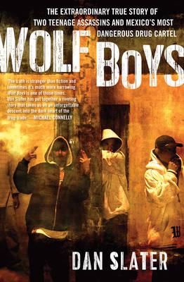 Wolf Boys by Dan Slater