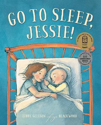 Go to Sleep, Jessie! by Libby Gleeson