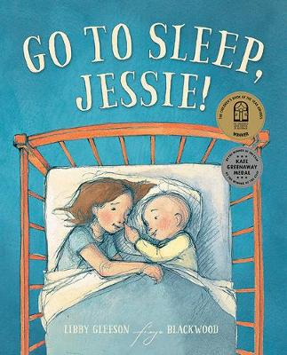 Go to Sleep, Jessie! by Libby Gleeson